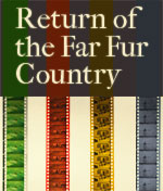 Return to the Far Fur Country